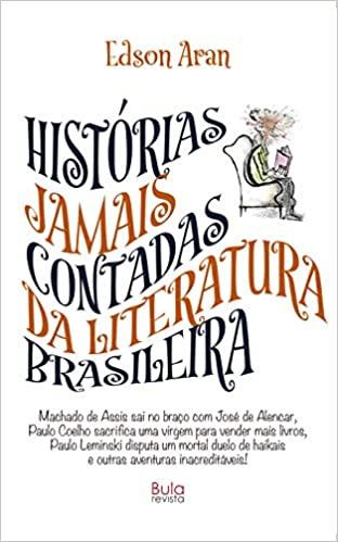 Sucesso: Histórias jamais contadas da literatura brasileira