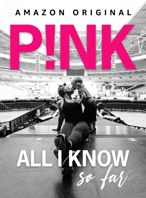 P!NK All I Know So Far