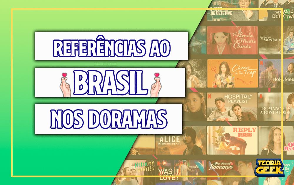 magem-destaque-teoria-geek-referencias-ao-brasil-em-doramas