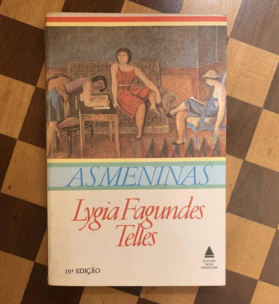 LIteratura Brasileira As meninas - Lygia Fagundes Telles