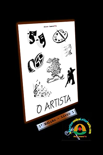 O Artista (o Escritor onde o Leitor está... Livro 1)