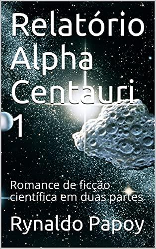 Relatório Alpha Centauri 1