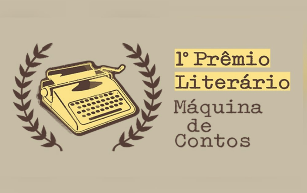 Primeiro Prêmio Literário Máquina de Contos - Destaque