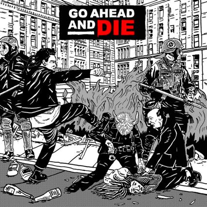 GO AHEAD AND DIE 2