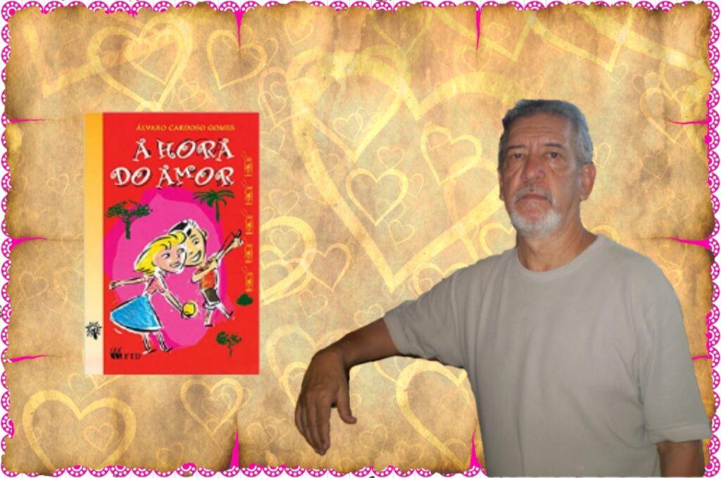 A Hora do Amor - Alvaro Cardoso Gomes