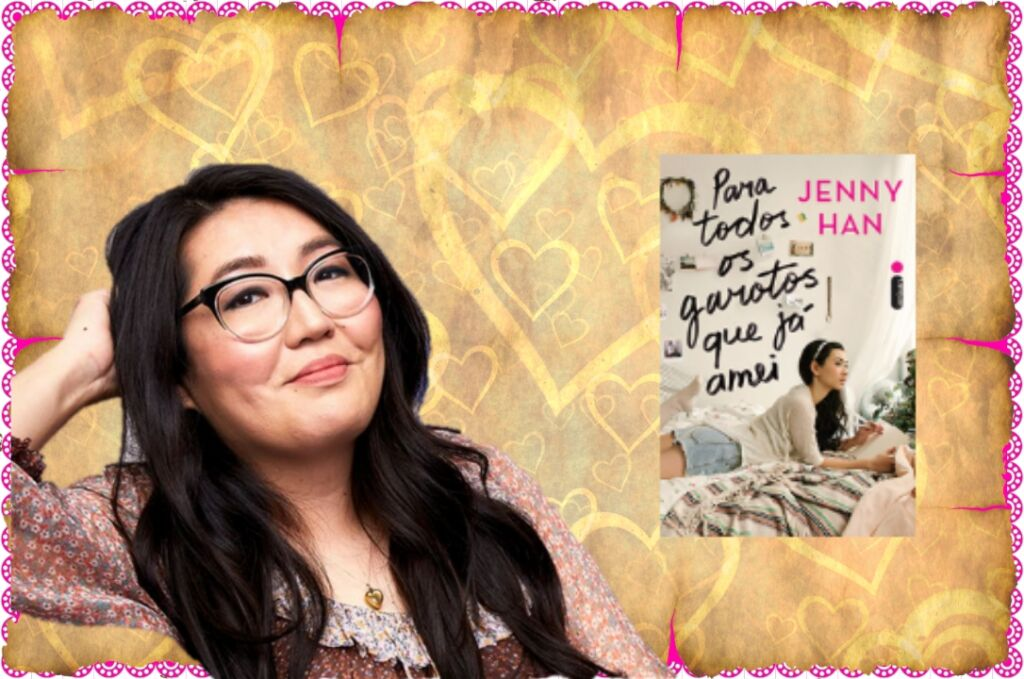 Jenny Han Para Todos os Garotos