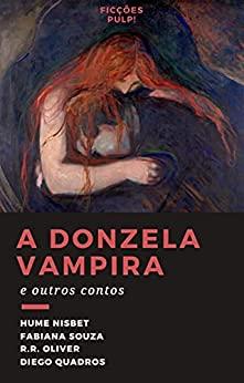 Amazon 28 quarta A donzela vampira e outros contos