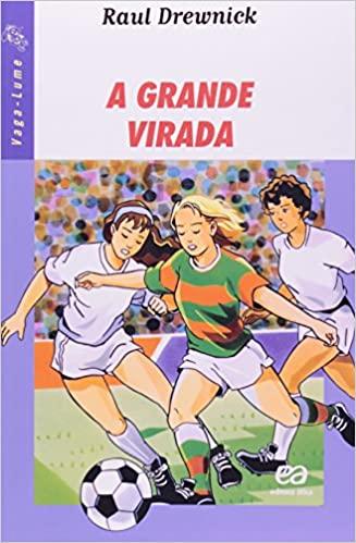 Dia Nacional do Futebol Livros A grande virada