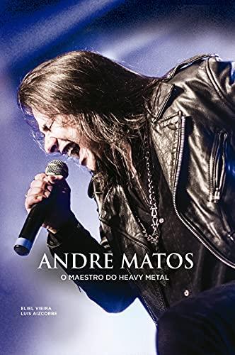 Andre Matos O Maestro do Heavy Metal