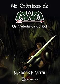 Amazon 28 quarta As Crônicas de Awa Os paladinos do sol
