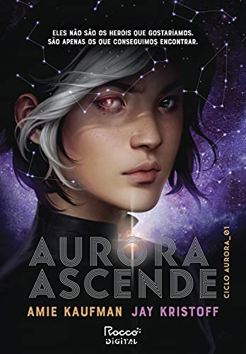 Aurora ascende (Ciclo Aurora Livro 1)