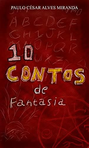 COLETÂNEA 10 CONTOS DE FANTASIA