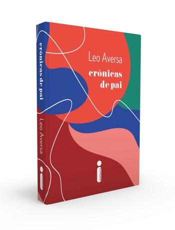 CRÔNICAS DE PAI, de Leo Aversa livro