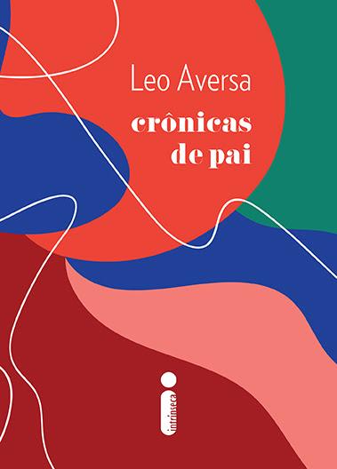 CRÔNICAS DE PAI, de Leo Aversa poster