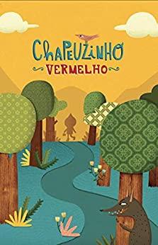Chapeuzinho Vermelho (Leia Para uma Criança)