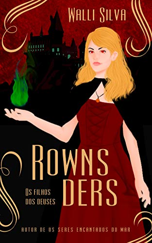 Amazon 28 quarta Livro Rownsders - Os filhos dos deuses (Saga Rownsders 1)