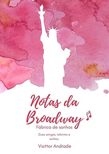 Amazon 28 quarta Notas da Broadway Fábrica de sonhos