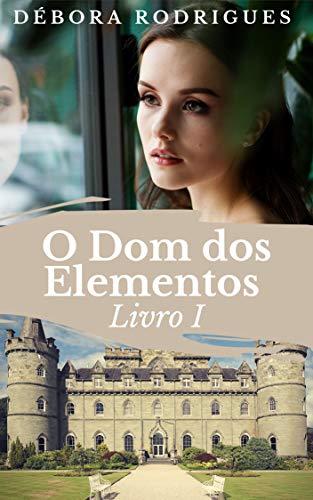 O Dom dos Elementos Livro 1 (CONTROLO