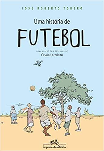 Dia Nacional do Futebol Livros Uma história de futebol