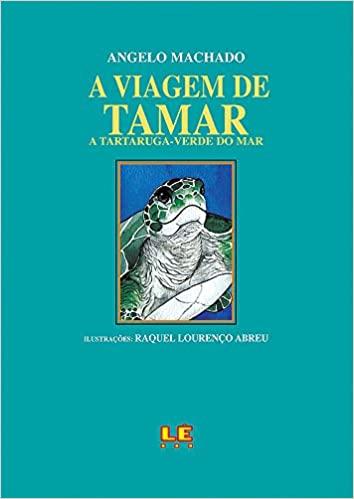 A viagem de Tamar a Tartaruga Verde do mar