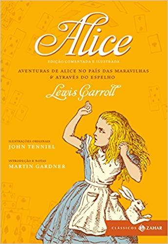 Alice no País das Maravilhas & Através do espelho