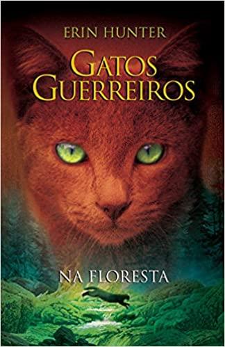 Gatos guerreiros - Na floresta Na floresta 1