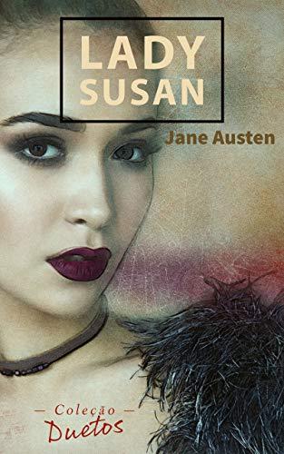 Amazon e-books sexta 08 Lady Susan (Coleção Duetos)