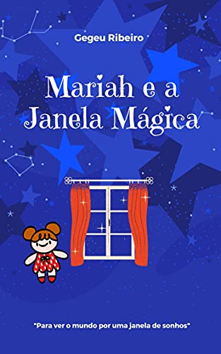 Mariah e a Janela Mágica