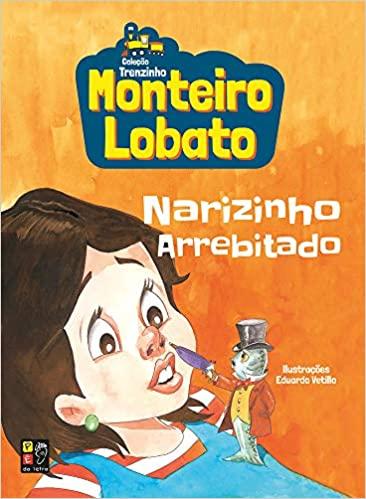 Monteiro Lobato Narizinho Arrebitado