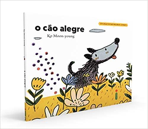 O Cão Alegre Coleção It's Okay To Not Be Okay - Livro 3