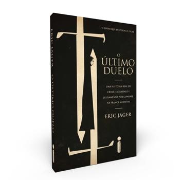 O ÚLTIMO DUELO, de Eric Jager livro