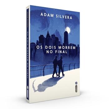 Os dois morrem no final, de Adam Silvera livro