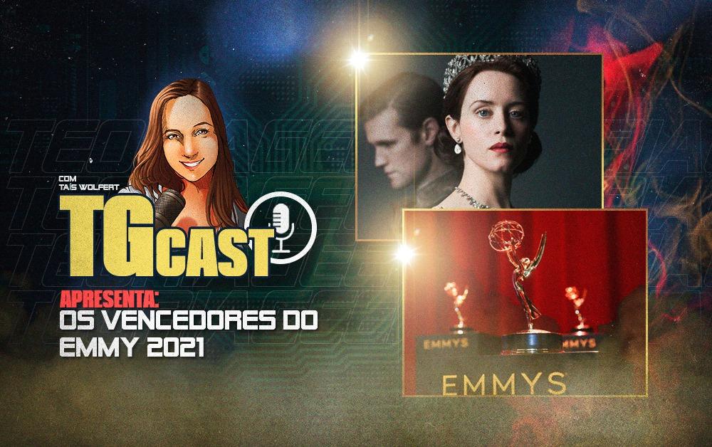 TGCAST - Emmy 2021 vencedores