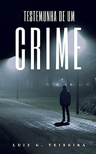 Amazon e-books sexta 08 Testemunha de um Crime